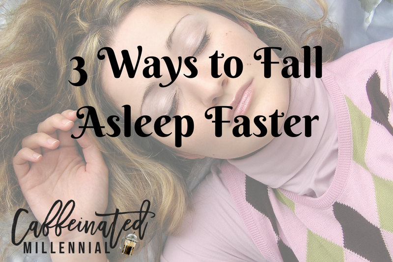3 Ways to Fall Asleep Faster