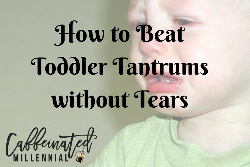 How to Beat Toddler Tantrums without Tears