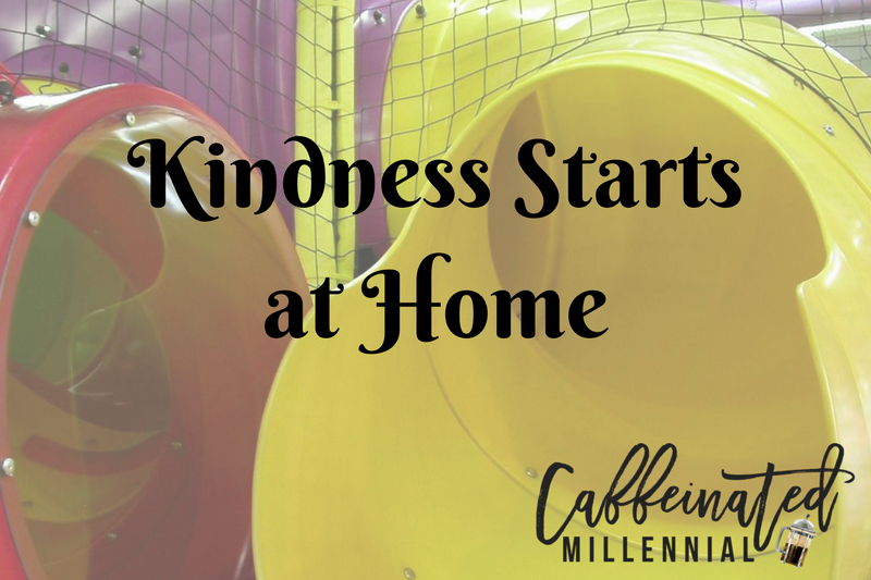 Kindness Starts at Home