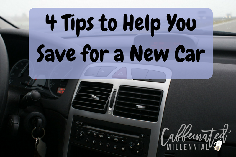 4 Tips to Help You Save for a New Car