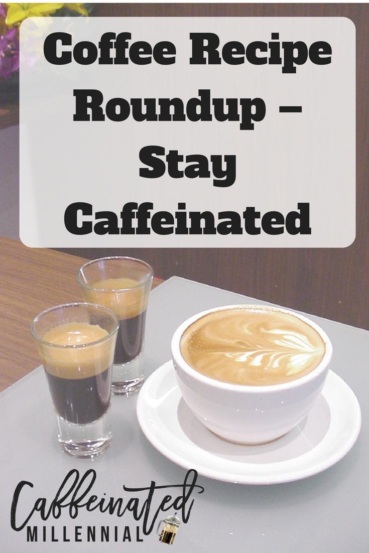 Coffee Recipe Roundup