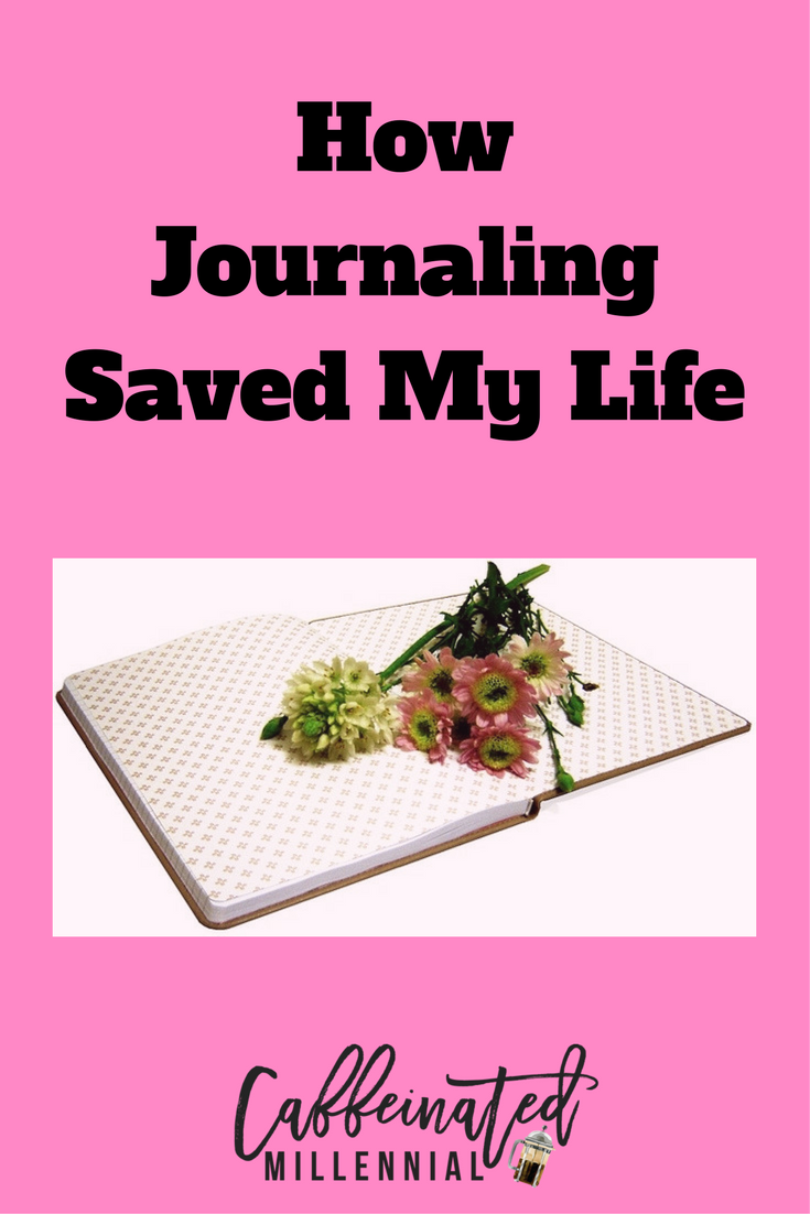 journaling saved my life