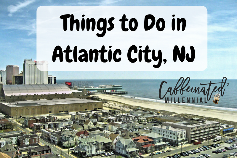 Things to Do in Atlantic City, NJ