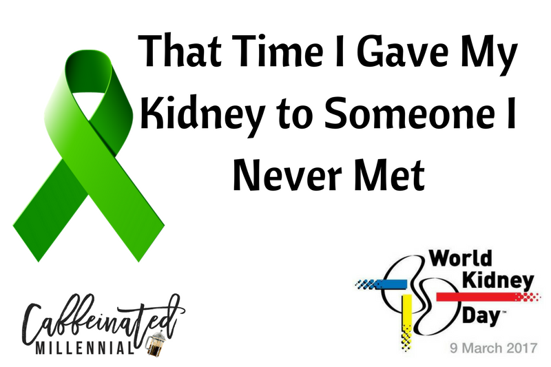 That Time I Gave My Kidney to Someone I Never Met