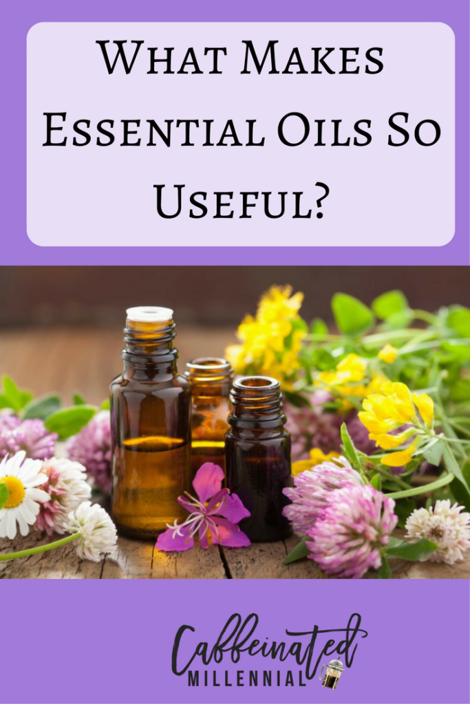 What Makes Essential Oils so Useful