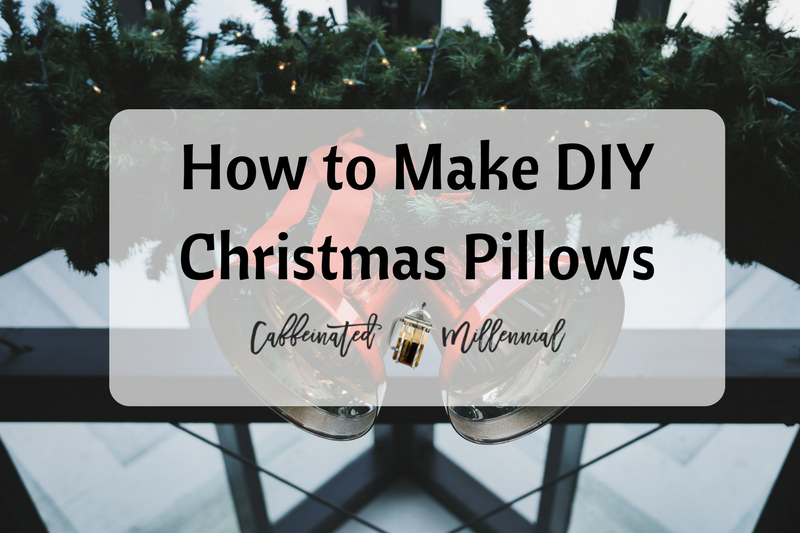 How to Make DIY Christmas Pillows