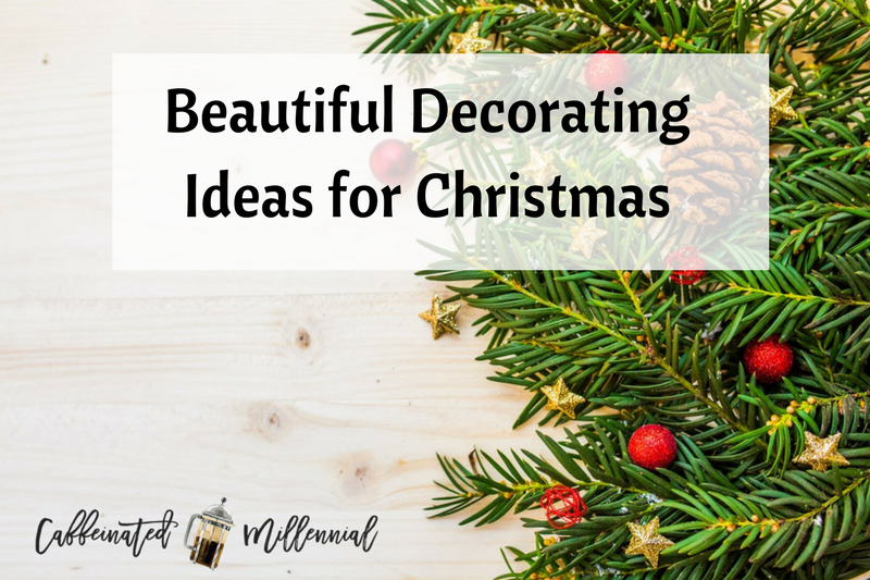 Beautiful Decorating Ideas for Christmas
