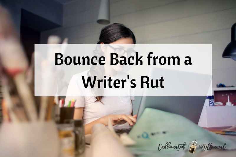 Bounce Back from a Writer's Rut