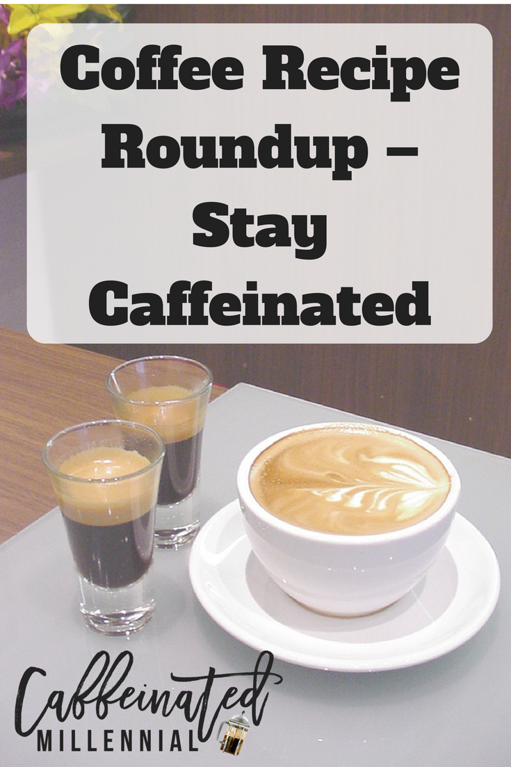 Coffee Recipe Roundup