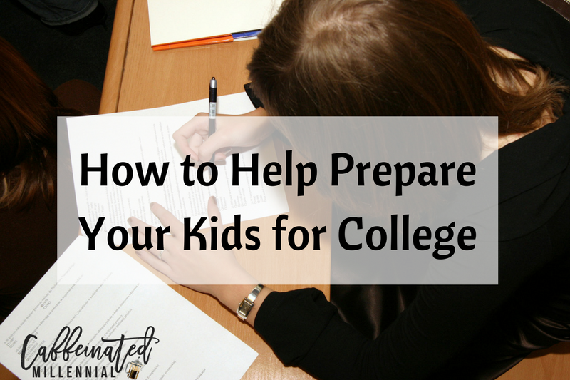 How to Help Prepare Your Kids for College