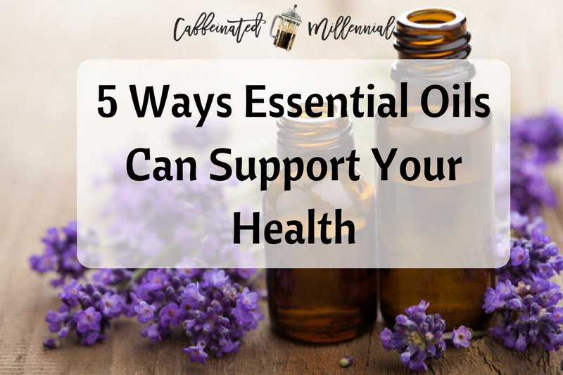 5 Ways Essential Oils Can Support Your Health