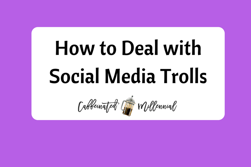 How to Deal with Social Media Trolls