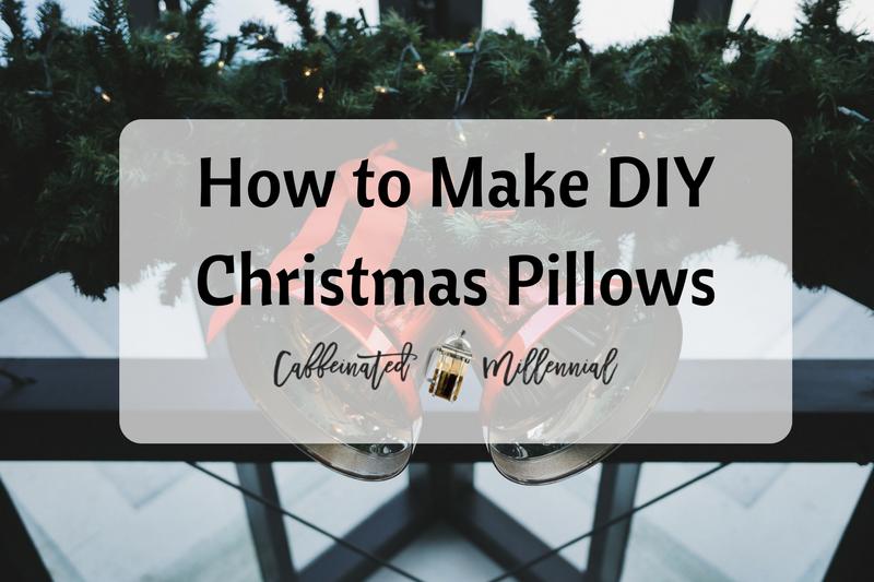 How to Make DIY Christmas Pillows
