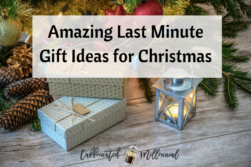 Amazing Last Minute Gift Ideas for Christmas