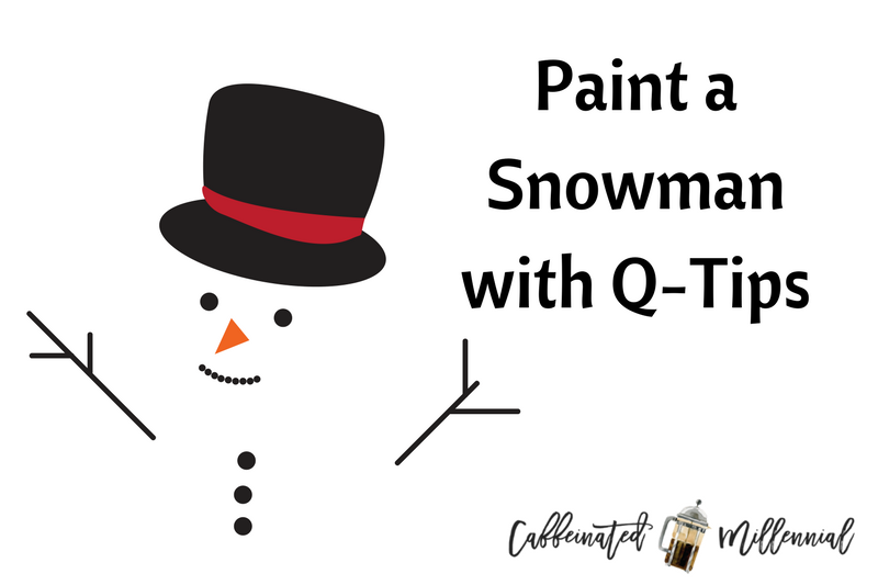 Paint a Snowman with Q-Tips