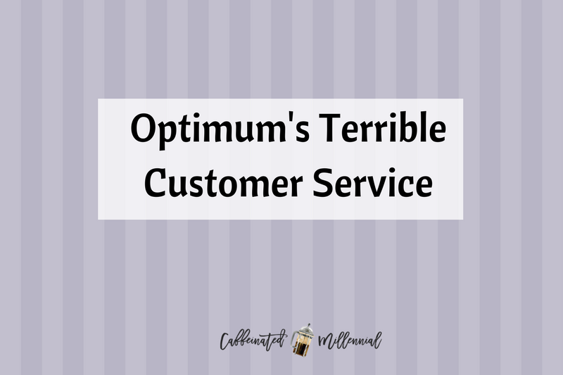 Optimum's Terrible Customer Service