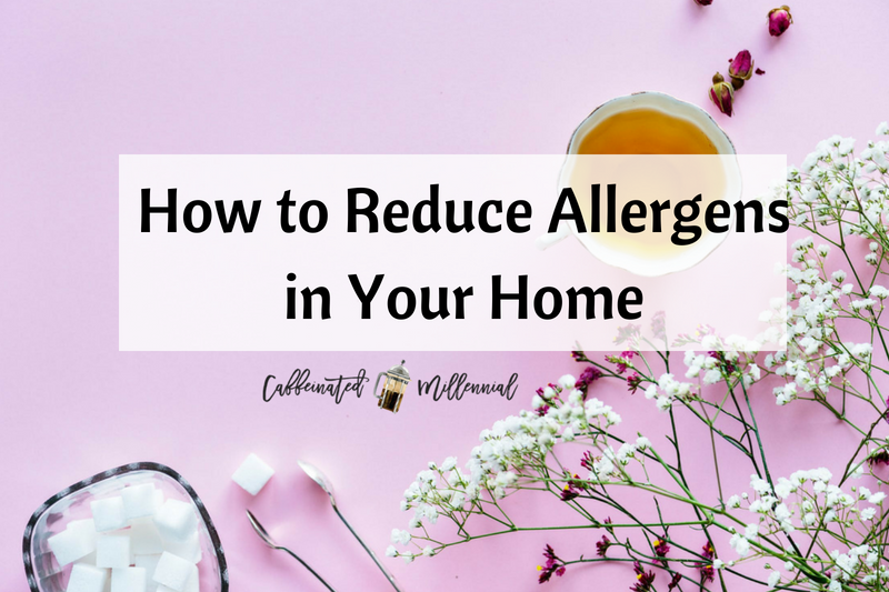 How to Reduce Allergens in Your Home