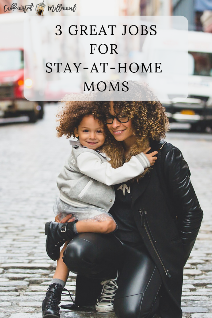 jobs for stay-at-home moms